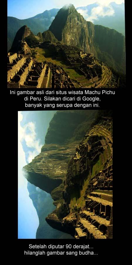 Gambar asli adalah sebuah bukit di obyek wisata Machu Pichu, Peru. Gambar telah dimanipulasi untuk lebih menunjukkan kemiripan dengan wajah manusia. Dalam hal ini Sang Budha